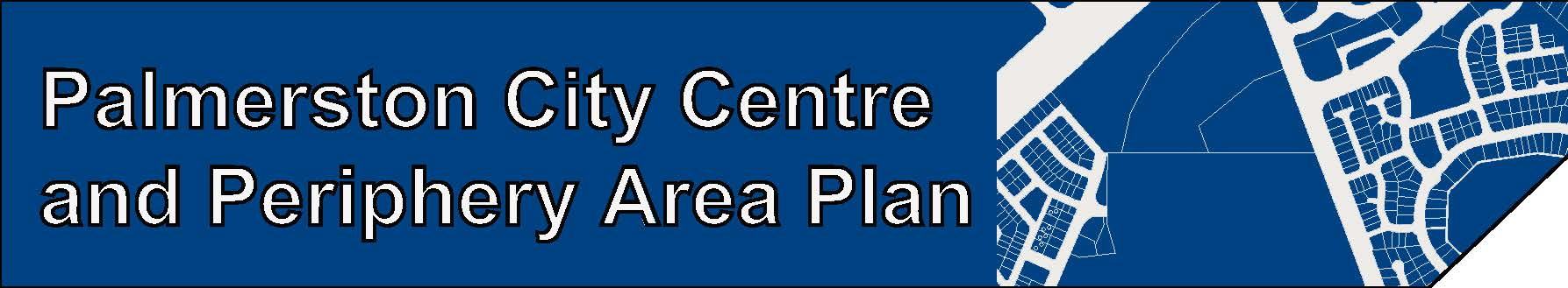 Web banner - Palmerston City Centre and Periphery Area Plan