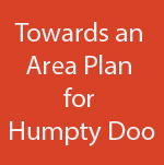 Button - Towards and Area Plan for Humpty Doo